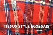 Tissu écossais, tissus écossais, tissu style écossais, tissus style écossais, écossais - Acheter du Tissu, acheter du tissu pas cher, acheter tissu, acheter du tissus, tissu pas cher, tissus pas cher, destockage tissus, destockage tissus pas cher, destockage de tissus pas cher, achat tissu, vente de tissus, vente de tissus en ligne, site de vente de tissus, vente de tissus au mètre, tissus au mètre, tissu au mètre original, tissu original, tissus originaux, coupon tissu gratuit, échantillon tissu gratuit, tissus au mètre pour vêtements, vente de tissus en ligne France, vente de tissus en ligne Paris, vente de tissus Paris, vente de tissus France, tissus au meilleur prix, tissus de qualité, promotion tissu, promotions tissus, mercerie, mercerie en ligne